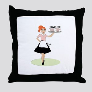 Thanks For The Tip! Throw Pillow