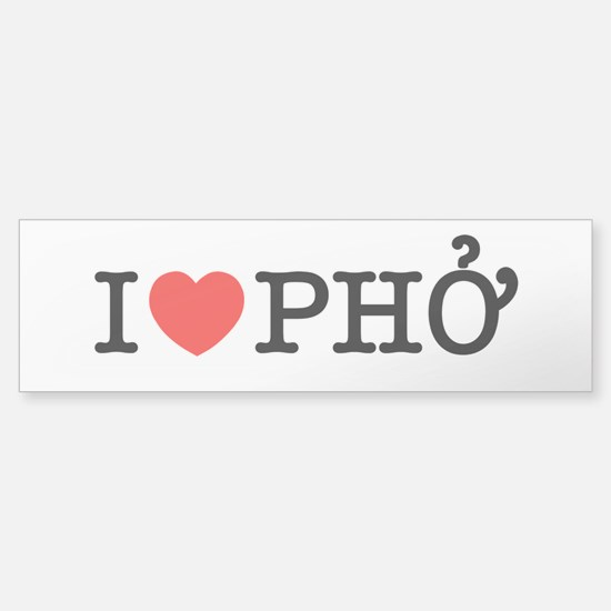 I Love (Heart) Pho Bumper Bumper Bumper Sticker