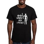 Dude-Wheres my coffee T-Shirt