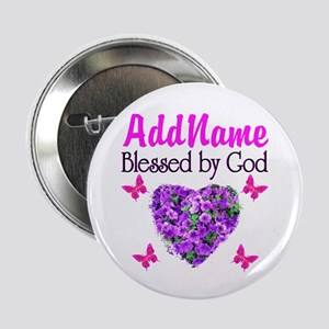 "BLESSED BY GOD 2.25"" Button"