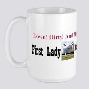 First Lady Mud Wrestling Large Mug