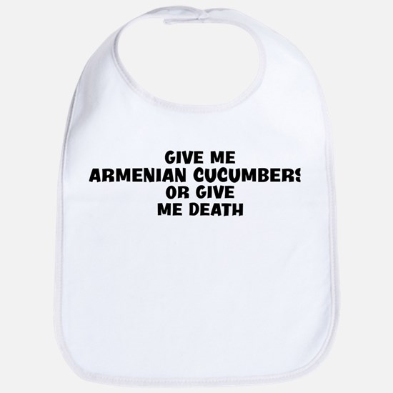 Give me Armenian Cucumbers Bib