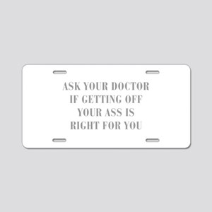 ASK-YOUR-DOCTOR-IF-GETTING-OFF-YOUR-ASS-IS-RIGHT A