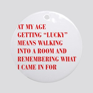 at-my-age-BOD-RED Ornament (Round)