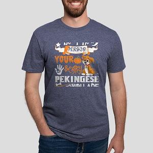 Be Person Scary Pekingese Thinks You Hallo T-Shirt