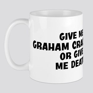 Give me Graham Crackers Mug
