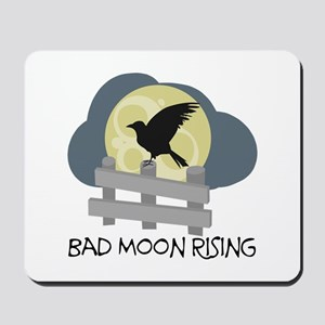 Bad Moon Rising Mousepad