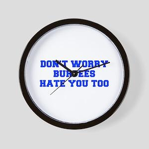 BURPEES-HATE-YOU-TOO-FRESH-BLUE Wall Clock