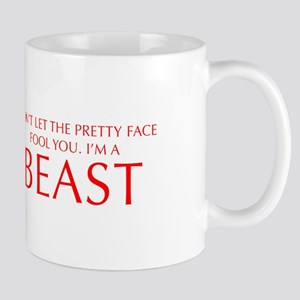 DONT-LET-THE-PRETTY-FACE-OPT-RED Mugs