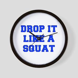 DROP-IT-LIKE-A-SQUAT-FRESH-BLUE Wall Clock