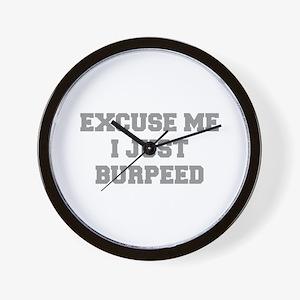 EXCUSE-ME-I-JUST-BURPEED-FRESH-GRAY Wall Clock