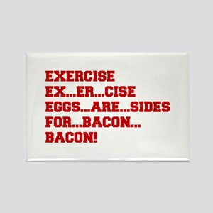 EXERCISE-BACON-FRESH-RED Magnets