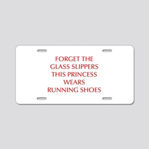 FORGET-THE-GLASS-SLIPPERS-OPT-RED Aluminum License