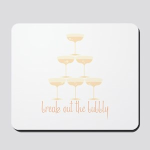 Break Out The Bubbly Mousepad