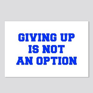 GIVING-UP-IS-NOT-AN-OPTION-FRESH-BLUE Postcards (P