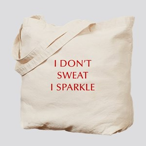 I-DONT-SWEAT-I-SPARKLE-OPT-RED Tote Bag