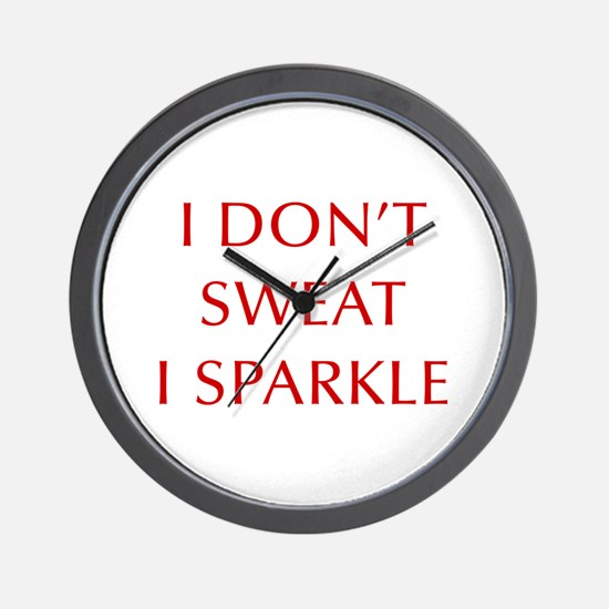 I-DONT-SWEAT-I-SPARKLE-OPT-RED Wall Clock