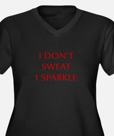 I-DONT-SWEAT-I-SPARKLE-OPT-RED Plus Size T-Shirt
