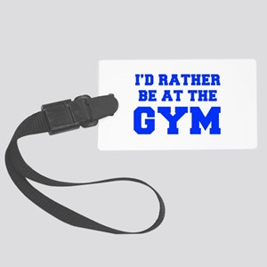 ID-RATHER-BE-AT-THE-GYM-FRESH-BLUE Luggage Tag