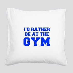 ID-RATHER-BE-AT-THE-GYM-FRESH-BLUE Square Canvas P
