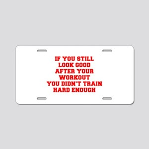 IF-YOU-STILL-LOOK-GOOD-FRESH-RED Aluminum License
