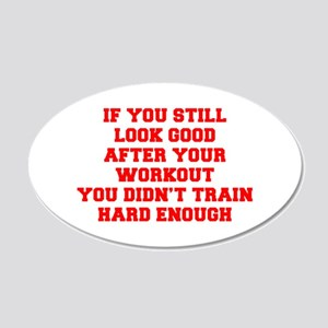 IF-YOU-STILL-LOOK-GOOD-FRESH-RED Wall Decal