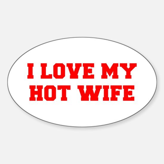 I-LOVE-MY-HOT-WIFE-FRESH-RED Decal