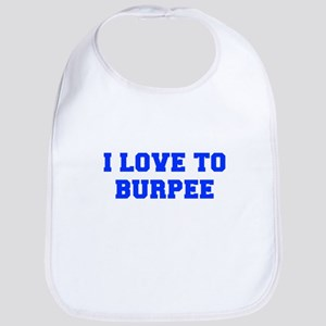 I-LOVE-TO-BURPEE-FRESH-BLUE Bib