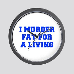 I-MURDER-FAT-FRESH-BLUE Wall Clock