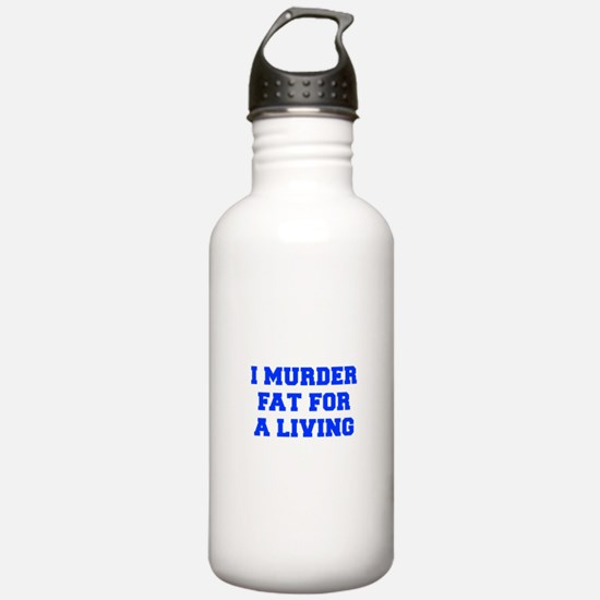 I-MURDER-FAT-FRESH-BLUE Water Bottle