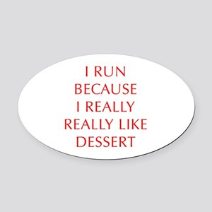 I-RUN-BECAUSE-I-REALLY-LIKE-DESSERT-OPT-RED Oval C