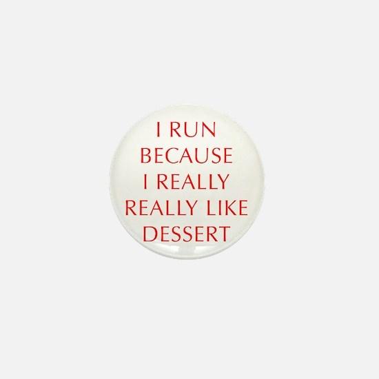 I-RUN-BECAUSE-I-REALLY-LIKE-DESSERT-OPT-RED Mini B