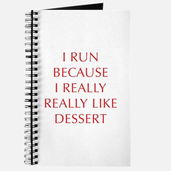I-RUN-BECAUSE-I-REALLY-LIKE-DESSERT-OPT-RED Journa