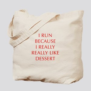 I-RUN-BECAUSE-I-REALLY-LIKE-DESSERT-OPT-RED Tote B