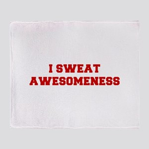 I-SWEAT-AWESOMENESS-FRESH-RED Throw Blanket