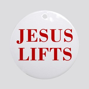 JESUS-LIFTS-BOD-RED Ornament (Round)