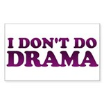 I Don't Do Drama Shirt - No D Sticker (Rectangular