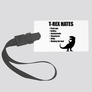 T-Rex Hates Bullet List Large Luggage Tag