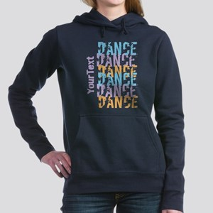 DANCE Optional Text Women's Hooded Sweatshirt