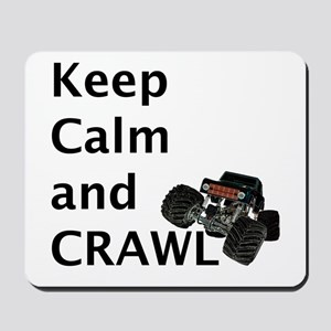 Keep calm and crawl for light t Mousepad