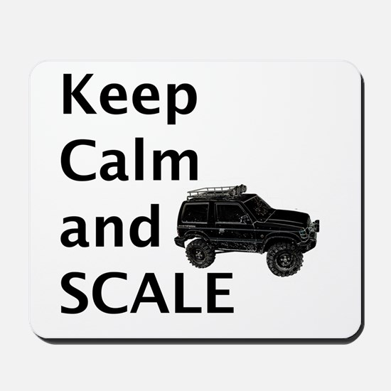 Keep Calm and SCALE Mousepad