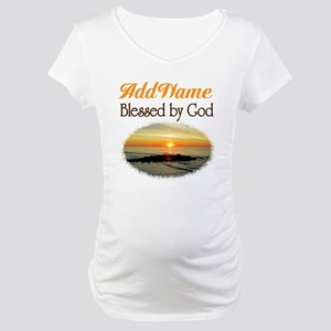BLESSED BY GOD Maternity T-Shirt
