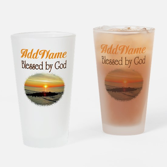 BLESSED BY GOD Drinking Glass