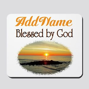 BLESSED BY GOD Mousepad