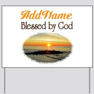 BLESSED BY GOD Yard Sign
