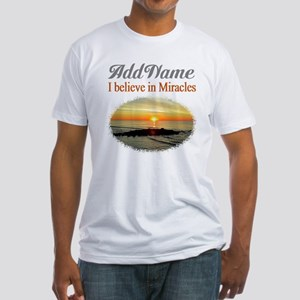 BELIEVE MIRACLES Fitted T-Shirt