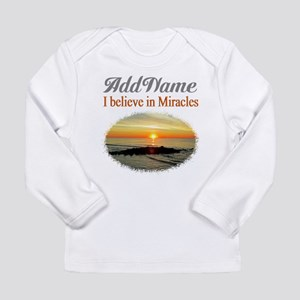 BELIEVE MIRACLES Long Sleeve Infant T-Shirt