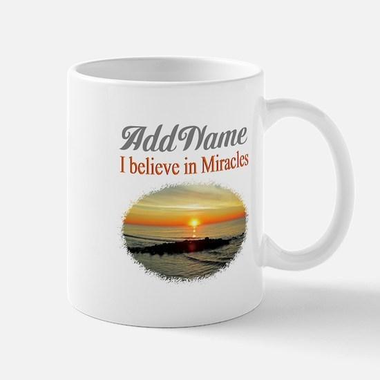 BELIEVE MIRACLES Mug