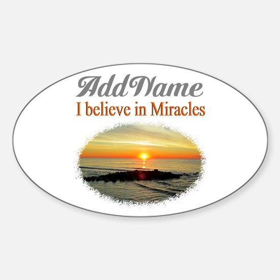 BELIEVE MIRACLES Sticker (Oval)