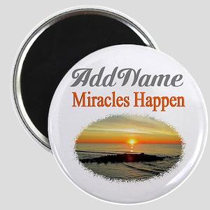 MIRACLES HAPPEN Magnet